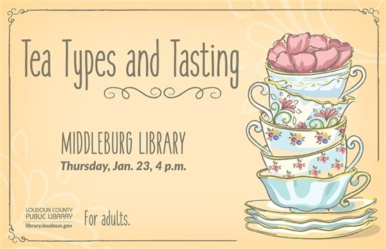 Middleburg Library, Tea Types and Tasting