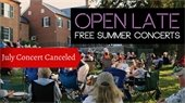 NSLM: July Open Late Concert Cancelled