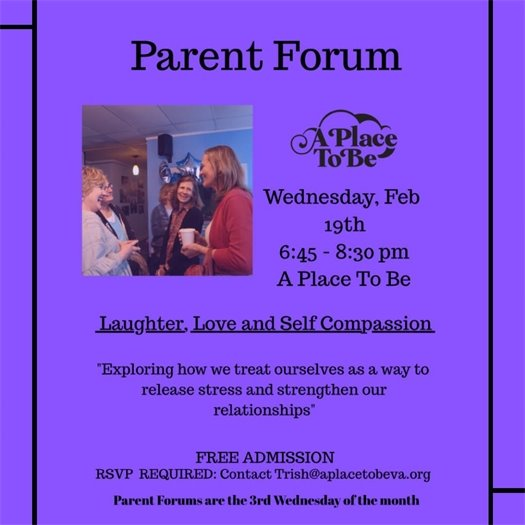 A Place to Be, Parent Forum flyer