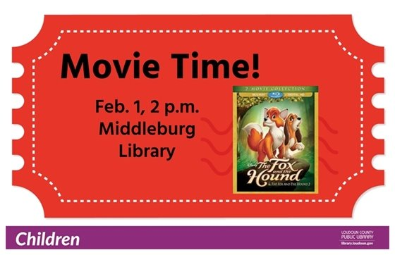 Middleburg Library, Movie Time, Fox and the Hound